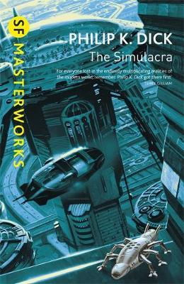 The Simulacra (S.F.Masterworks) by Philip K. Dick image