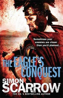 The Eagle's Conquest (Eagle #2) by Simon Scarrow