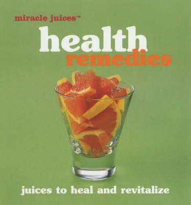 Health Remedies by Nikoli