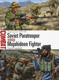 Soviet Paratrooper vs Mujahideen Fighter by David Campbell