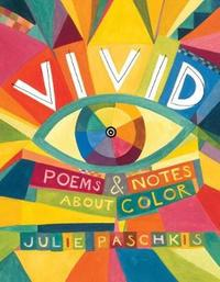 Vivid by Julie Paschkis