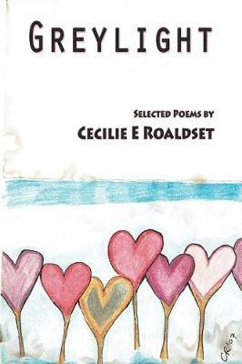 Greylight by Cecilie E Roaldset