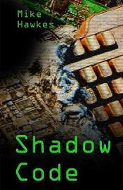 Shadow Code by Mike Hawkes image
