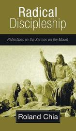 Radical Discipleship by Roland Chia image