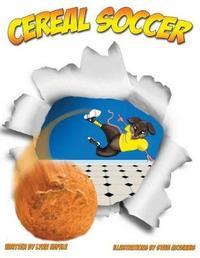 Cereal Soccer by Lynn Hefele
