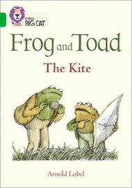 Frog and Toad: The Kite by Arnold Lobel