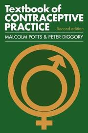 Textbook of Contraceptive Practice by Malcolm Potts