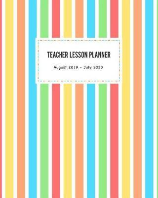Teacher Lesson Planner August 2019 - July 2020 by Amelia Art Publishing image