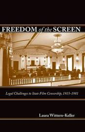 Freedom of the Screen by Laura Wittern-Keller image