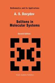 Solitons in Molecular Systems by A.S. Davydov