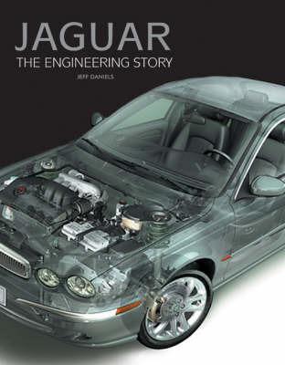 Jaguar: The Engineering Story by Jeff Daniels