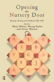 Opening The Nursery Door by Mary Hilton