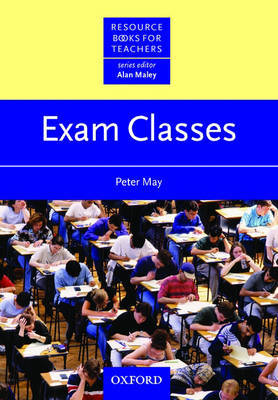 Exam Classes by Peter May