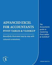 Advanced Excel for Accountants - Pivot Tables & VLOOKUP by Sterling Libs