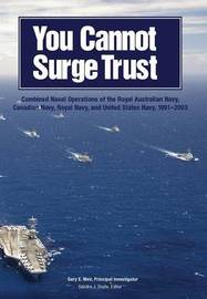 You Cannot Surge Trust by Gary E. Weir