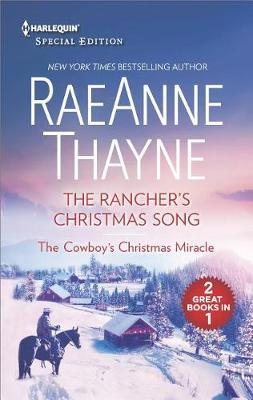 The Rancher's Christmas Song and the Cowboy's Christmas Miracle by Raeanne Thayne image
