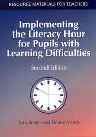 Implementing the Literacy Hour for Pupils with Learning Difficulties by Ann Berger image