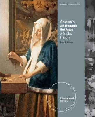 Gardner's Art Through the Ages: Global History by Fred Kleiner