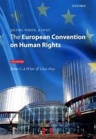 Jacobs, White and Ovey: The European Convention on Human Rights by Robin C.A. White image