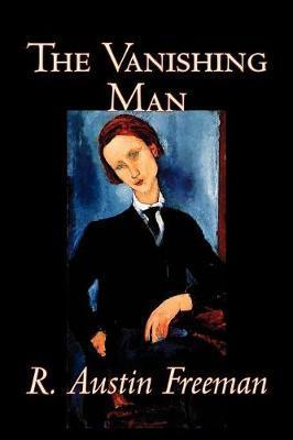 The Vanishing Man by R.Austin Freeman image
