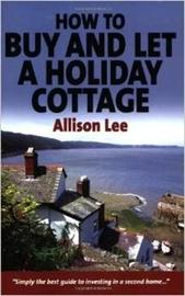 How to Buy and Let a Holiday Cottage by Allison Lee image