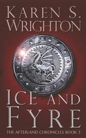Ice and Fyre by Karen Wrighton