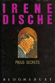Pious Secrets by Irene Dische image
