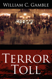 Terror Toll by William C. Gamble image