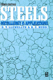 Steels: Metallurgy and Applications by David Llewellyn
