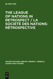 The League of Nations in retrospect / La Societe des Nations: retrospective