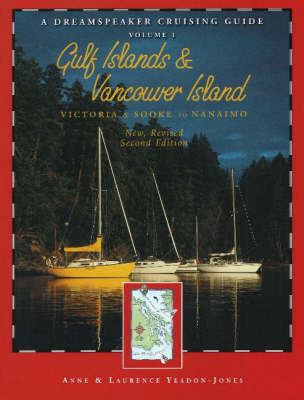 Gulf Islands and Vancouver Island: Victoria and Sooke to Nanaimo by Anne Yeadon-Jones