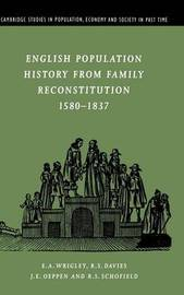 Cambridge Studies in Population, Economy and Society in Past Time: Series Number 32 by E.A. Wrigley