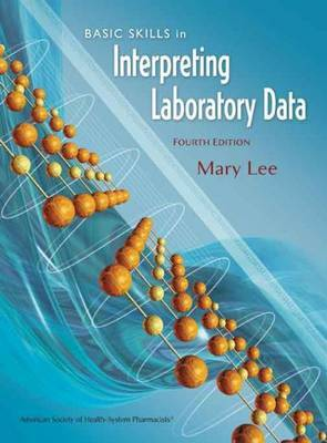 Basic Skills in Interpreting Laboratory Data by Mary Lee image
