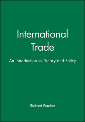 International Trade by Richard Pomfret