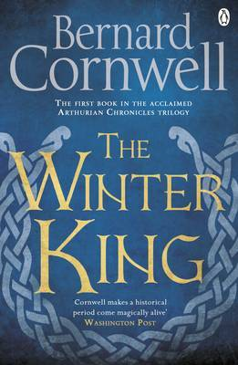 The Winter King by Bernard Cornwell