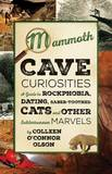 Mammoth Cave Curiosities by Colleen O Olson