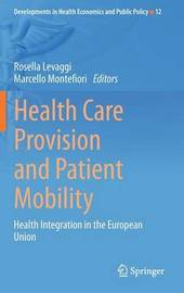 Health Care Provision and Patient Mobility