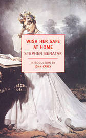 Wish Her Safe At Home by Stephen Benatar image