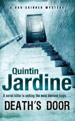 Death's Door (Bob Skinner series, Book 17) by Quintin Jardine