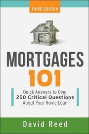 Mortgages 101 by David Reed
