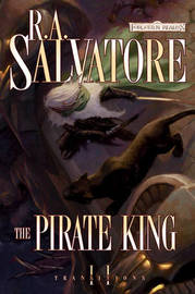 Forgotten Realms: The Pirate King (Transitions #2) by R.A. Salvatore