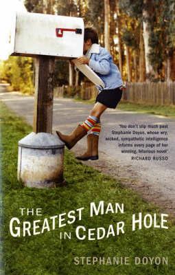 The Greatest Man in Cedar Hole by Stephanie Doyon image