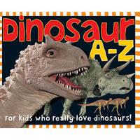 Dinosaur A-Z by Roger Priddy
