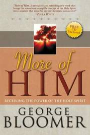 More of Him by George Bloomer