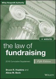 The Law of Fundraising, 2018 Cumulative Supplement by Bruce R Hopkins