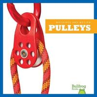 Pulleys by Erika S Manley