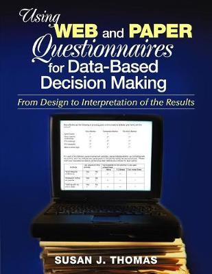Using Web and Paper Questionnaires for Data-Based Decision Making by Susan J. Thomas
