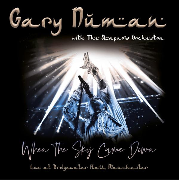 When The Sky Came Down (Live At The Bridgewater Hall, Manchester) by Gary Numan & The Skaparis Orchestra