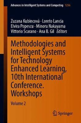 Methodologies and Intelligent Systems for Technology Enhanced Learning, 10th International Conference. Workshops