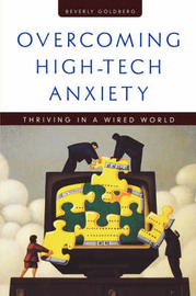 Overcoming High-Tech Anxiety by Beverly Goldberg